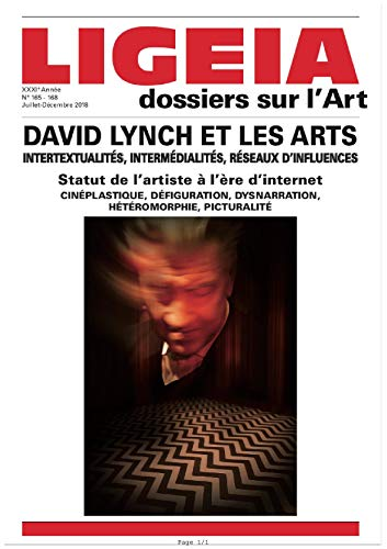 Ligeia N 165/168 David Lynch et les Arts - Juillet/Decembre 2018