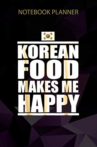 Notebook Planner Korean Food Makes Me Happy South Korea...