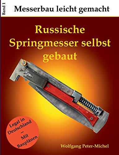 Russische Springmesser selbst gebaut (Messerbau leicht gemacht)