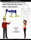 Understanding Physics like a Nerd without Becoming One & More: Solution Manual: Part 1: Mechanics