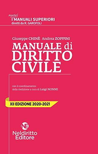 Manuale di diritto civile 2020/2021. Parte generale e speciale (Magistratura, TAR, Avvocatura dello Stato, SNA) e per Università