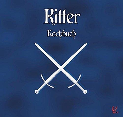 Das Ritter-Kochbuch