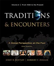 Traditions & Encounters: A Global Perspective of the Past: From 1500 to the Present: 2