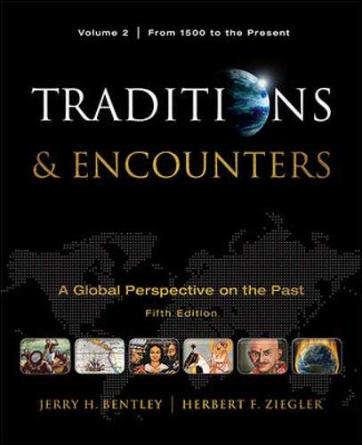 Traditions & Encounters: A Global Perspective of the...