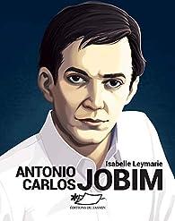 Antonio Carlos Jobim par Isabelle Leymarie