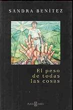 El Peso De Todas Las Cosas (Spanish Edition)