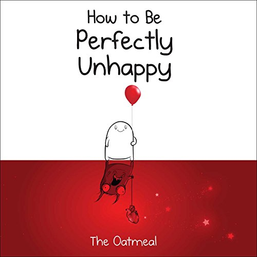 Inman, M: How to Be Perfectly Unhappy