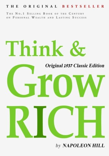 Real Estate Investing Books! - Think and Grow Rich, Original 1937 Classic Edition
