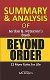 summary & analysis of jоrdаn b. pеtеrѕоn's book, beyond order.: 12 more rulеѕ fоr lіfе.