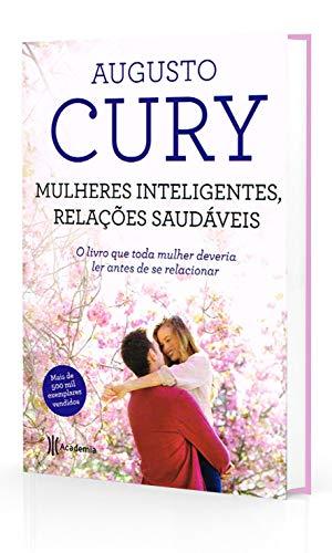 Mulheres inteligentes, relações saudáveis: 2ª Edição
