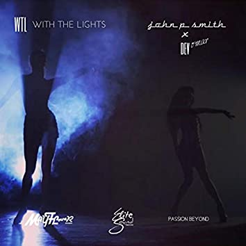 With the Lights (feat. John P. Smith)