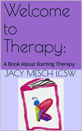 Welcome to Therapy:: A Book About Starting Therapy (English Edition)