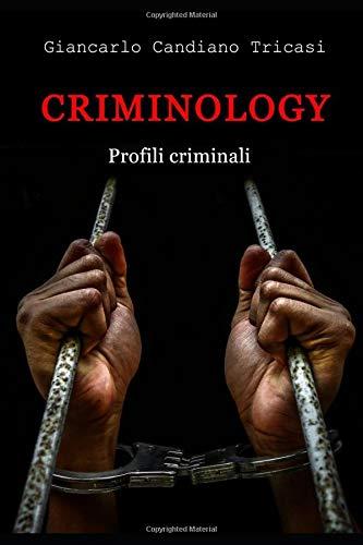 Criminology: Profili criminali