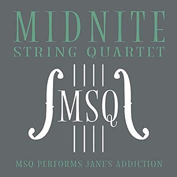MSQ Performs Jane's Addiction