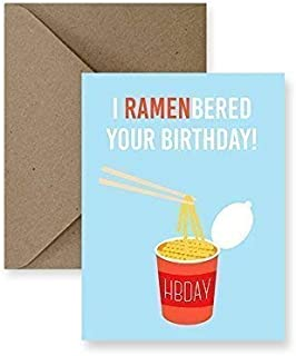 I Ramenbered Your Birthday Ramen Greeting Card