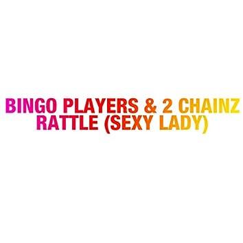 Rattle (Sexy Lady)