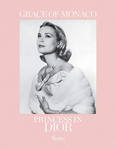 Image of Grace of Monaco: Princess in Dior