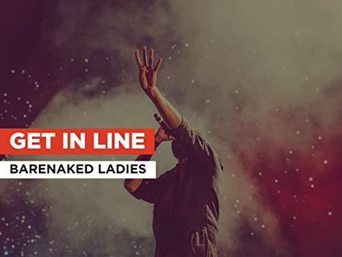 Get In Line al estilo de Barenaked Ladies