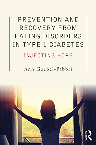 Prevention and Recovery from Eating Disorders in Type 1 Diabetes: Injecting Hope (English Edition)