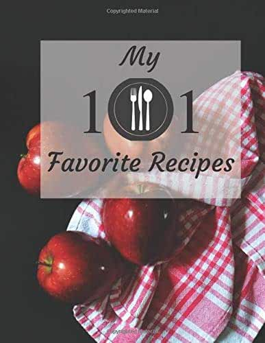 My 101 Favorite Recipes: Cookbook - Blank Recipe Book by Mystic Selection - Personalized Kitchen Journal – Family Recipes Holder - Cooking Notebook to ... Couples, Mom, Daughter - 111 Pages 8.5x11inch