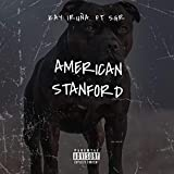 American Stanford (feat. SGR) [Explicit]