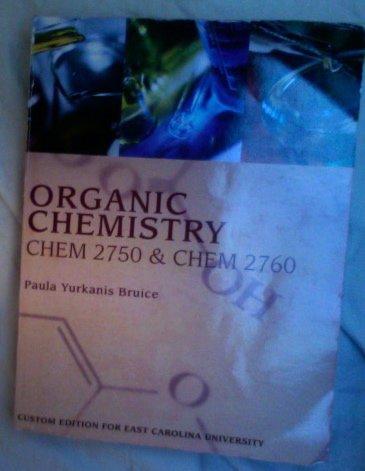 Organic Chemistry CHEM 2750 & CHEM 2760 (ECU Custom Textbooks)