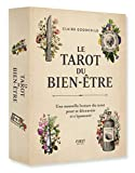 Le Tarot du bien-être - Une nouvelle lecture du tarot pour se découvrir et s'épanouir