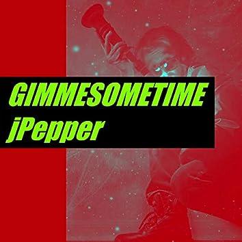 GIMMESOMETIME