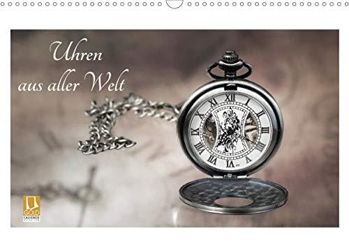 Uhren aus aller Welt (Wandkalender 2021 DIN A3 quer)