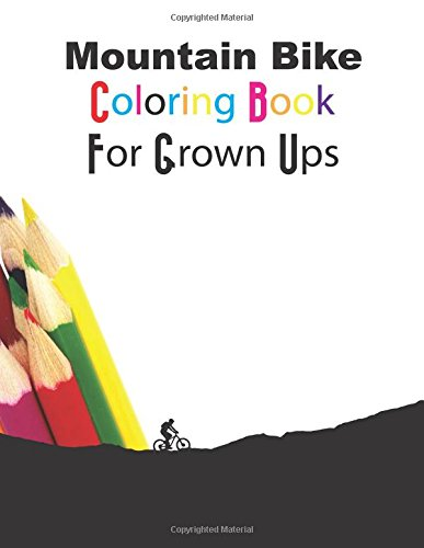 Mountain Bike Coloring Book for Grown Ups