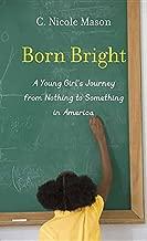 Born Bright (Center Point Platinum Nonfiction)