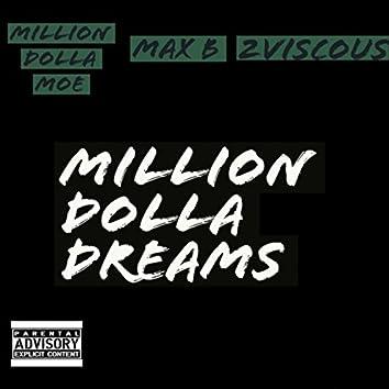 Million Dolla Dreams (feat. Max B)