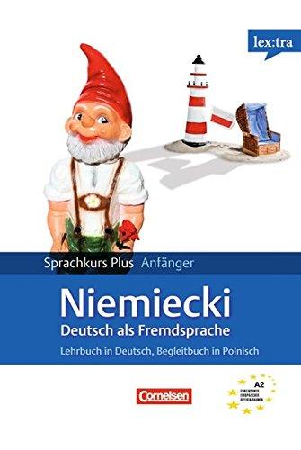 Lextra - Deutsch als Fremdsprache - Sprachkurs Plus: Anfänger: A1-A2 - Lehrbuch mit CDs und kostenlosem MP3-Download: Mit Begleitbuch: Ausgangssprache Polnisch