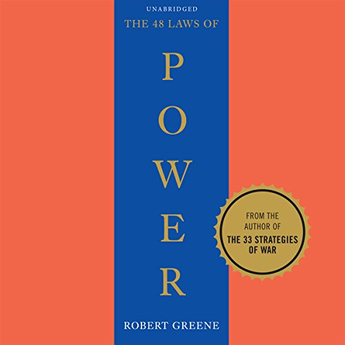 48 Laws of Power                   By:                                                                                                                                 Robert Greene                               Narrated by:                                                                                                                                 Richard Poe                      Length: 23 hrs and 6 mins     10,633 ratings     Overall 4.5