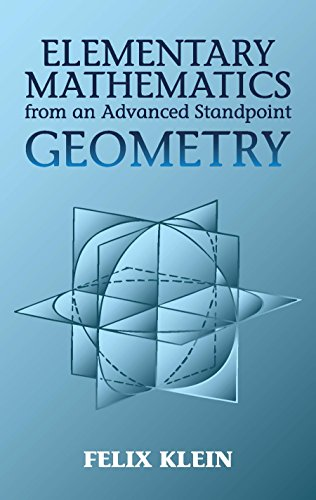 Elementary Mathematics from an Advanced Standpoint: Geometry (Dover Books on Mathematics) (English Edition)