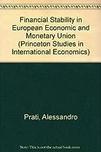 Financial Stability in European Economic and Monetary Union (Princeton Studies in International Economics)