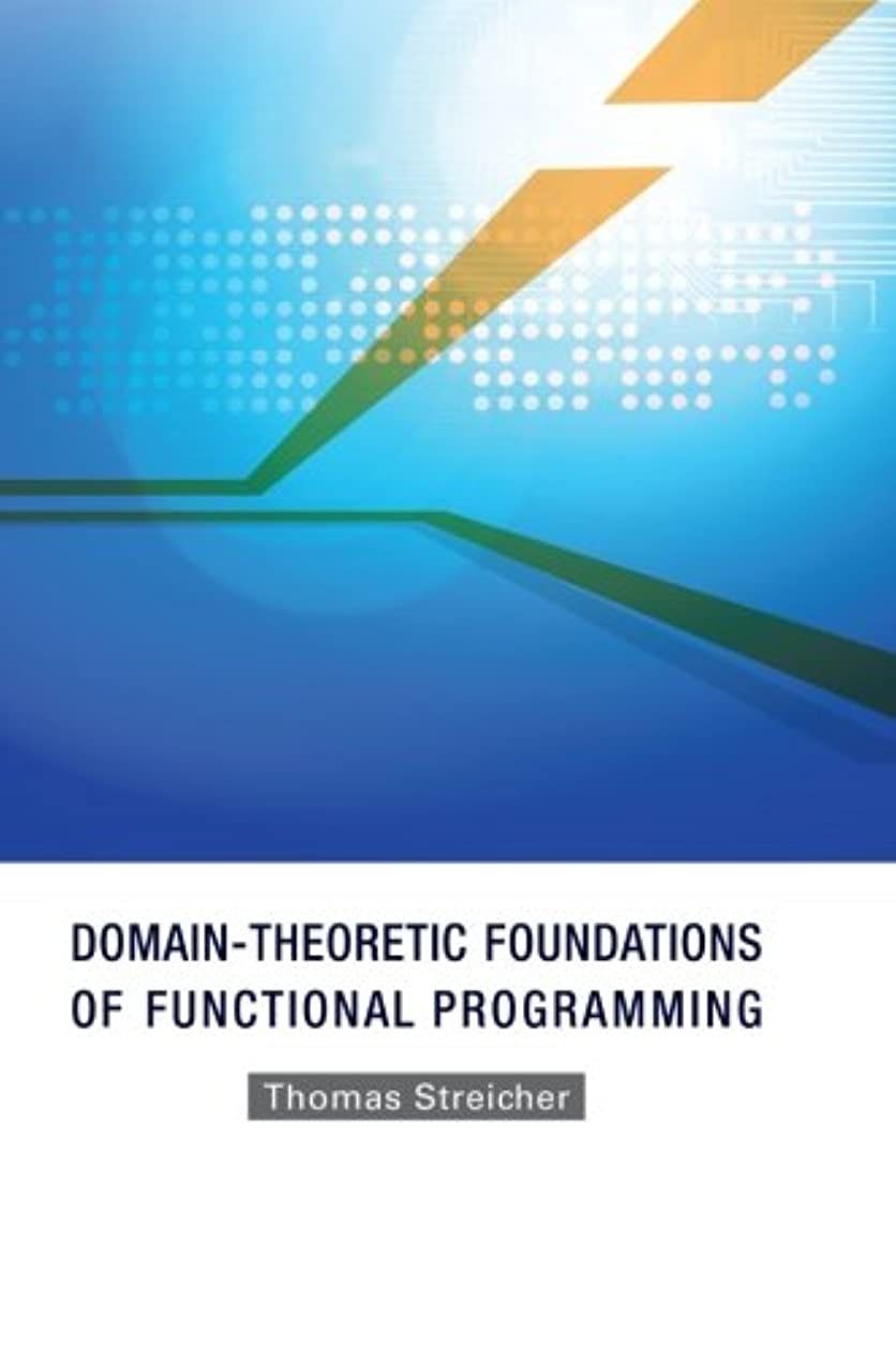 テニス厳しいに同意するDomain-Theoretic Foundations Of Functional Programming