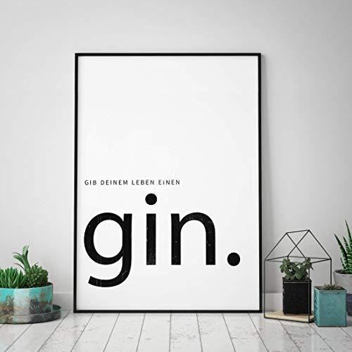 Typo Poster: gib Deinem Leben einen Gin, schwarz-weiß (ohne Rahmen)