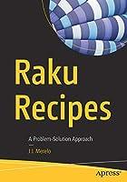 Raku Recipes: A Problem-Solution Approach Front Cover