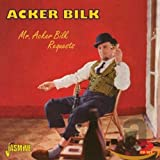 Mr Acker Bilk Requests [ORIGINAL RECORDINGS REMASTERED] 2CD SET