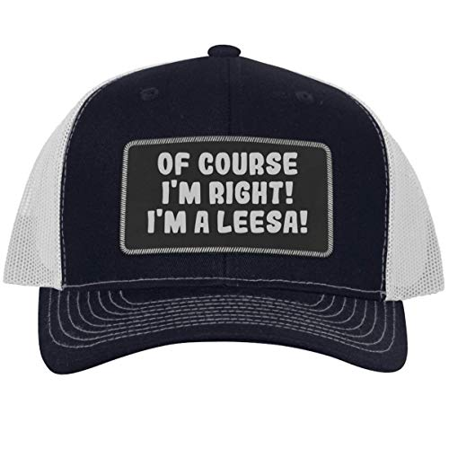 of Course I'm Right! I'm A Leesa! - Leather Black Patch Engraved Trucker Hat, Navy-White, One Size