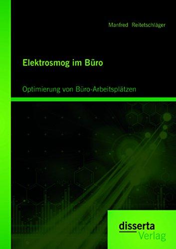 Elektrosmog im Büro: Optimierung von Büro-Arbeitsplätzen