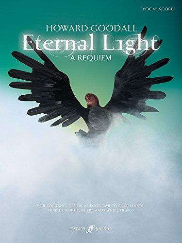 Eternal Light: A Requiem: (Vocal Score) (Faber Edition)