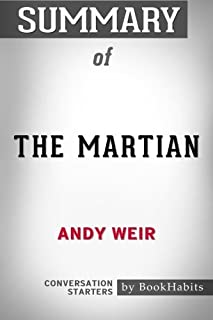 Summary of The Martian by Andy Weir   Conversation Starters