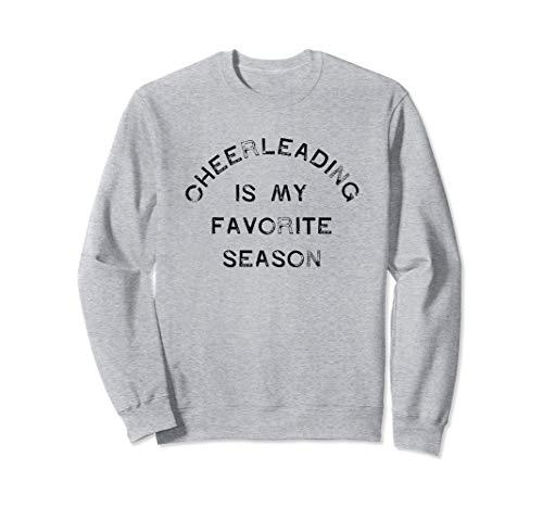Cheerleading is My Favorite Season Competition Cheer Girl Sweatshirt