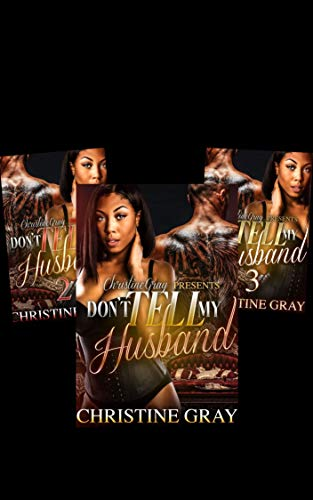 Don't Tell My Husband (A BWWM Romance): Box Set- Books 1, 2, and 3 (English Edition)