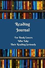 Reading Journal: For Book Lovers Who Take Their Reading Seriously Paperback
