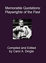 Memorable Quotations: Playwrights of the Past (English Edition)