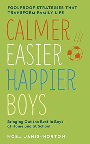Calmer, Easier, Happier Boys: The r…