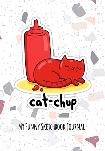 Cat-chup Cute Ketchup Pun  | Punny Gift Journal Sketchbook: 120 Page alternate blank and lined sketchbook journal for writing, composition, notes, sketching, drawing and doodling